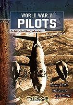 World War II Pilots (You Choose: World War II)