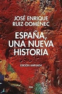 España, una nueva historia (ENSAYO Y BIOGRAFIA) (Spanish Edition)