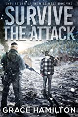Survive the Attack (EMP: Return of the Wild West Book 2) Kindle Edition