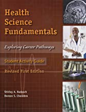 Health Science Fundamentals-Exploring Career Pathways (Student Activity Guide)