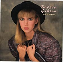 GIBSON, Debbie / Lost In Your Eyes / 45rpm record + picture sleeve