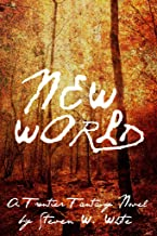 New World: a Frontier Fantasy Novel (Tales of the New World Book 1)