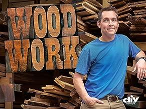 Wood Work, Season 1