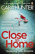 Close to Home: DI Fawley Series Book 1