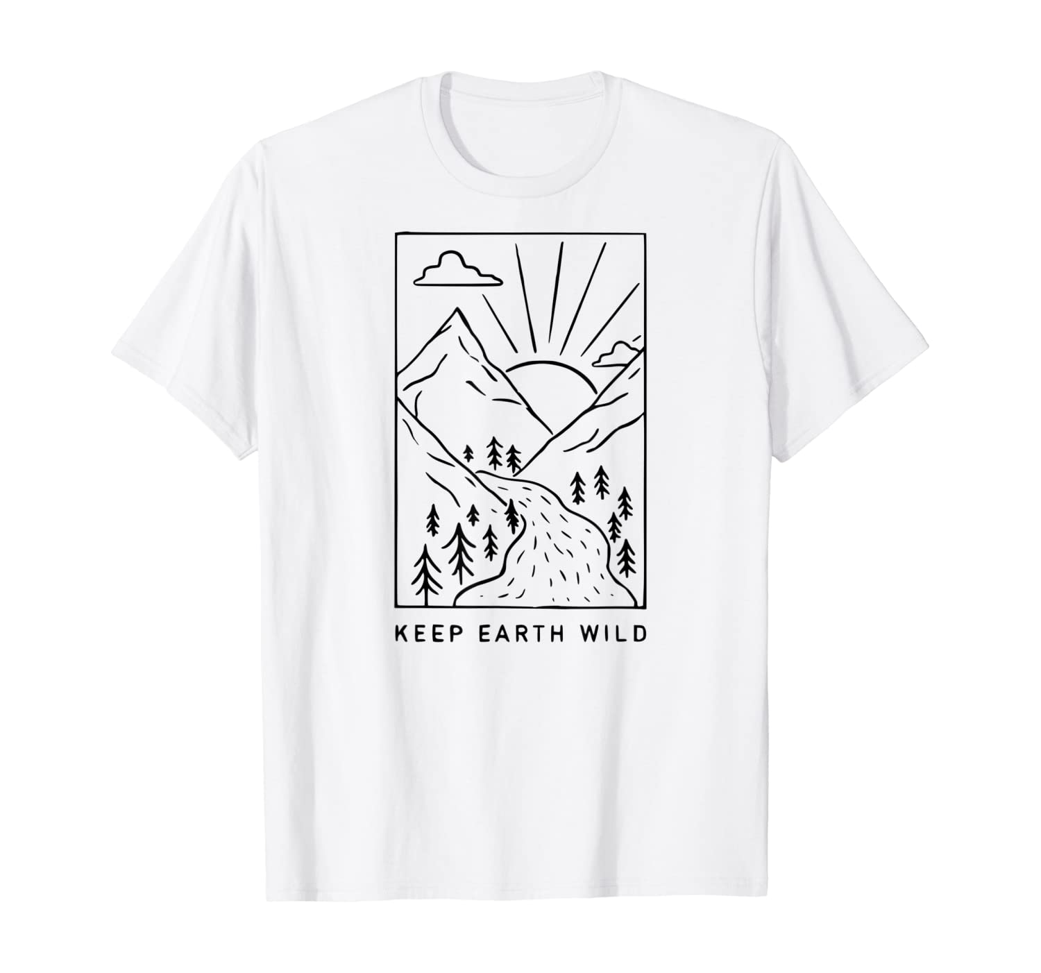 Keep Earth Wild T Shirt Nature Lover Funny Gift T-Shirt