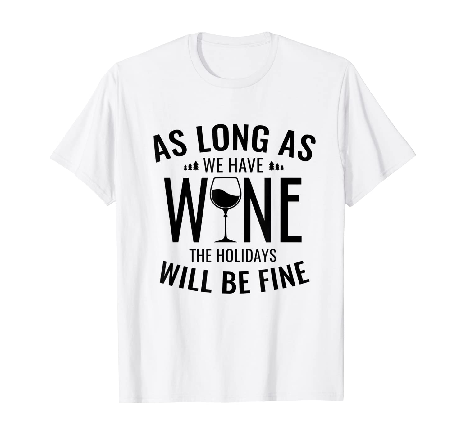 Funny humour t shirts for ladies mens slogan gifts HOME IS WHERE THE WINE IS