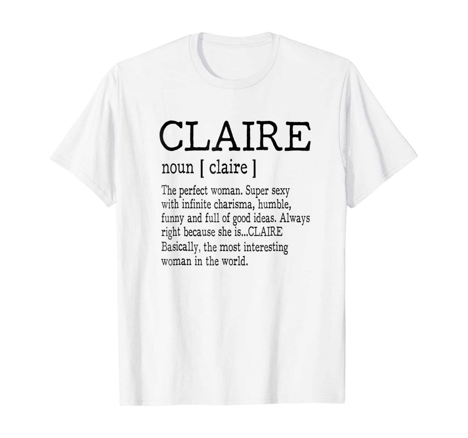 Adult Definition First Name Claire Women T-shirt