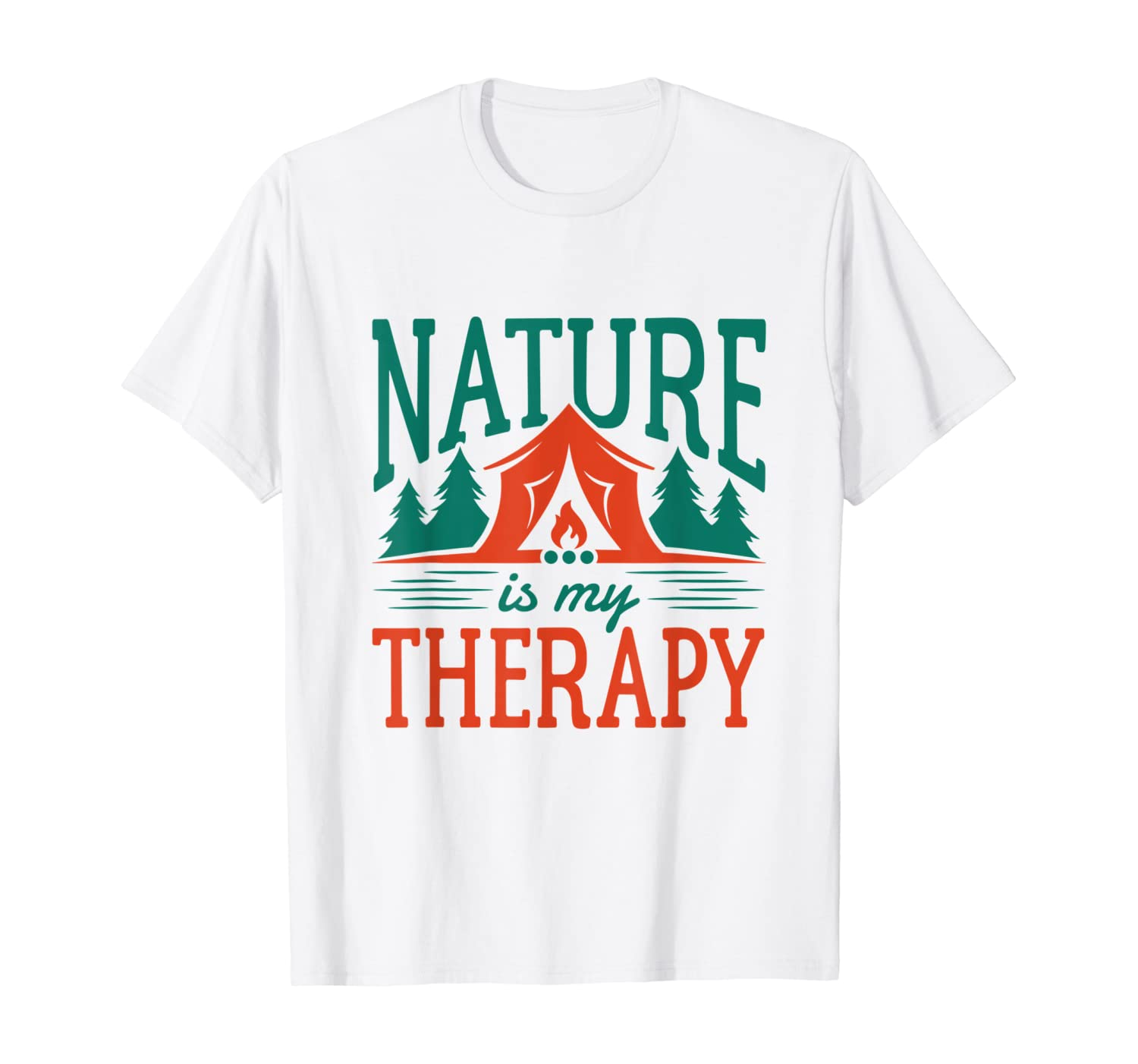 Nature Is My Therapy Wilderness Hiking Camping Camper Gifts T-Shirt