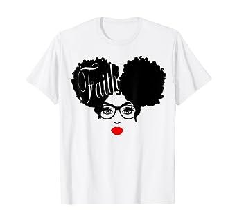 Amazon.com: Afro Diva Black Girl Red Lips Glasses Puffs Melanin Faith T-Shirt: Clothing