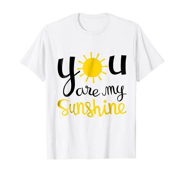 e219cd7b9840 Amazon.com: You Are My Sunshine T-Shirt for Boys, Girls, Women and Men:  Clothing