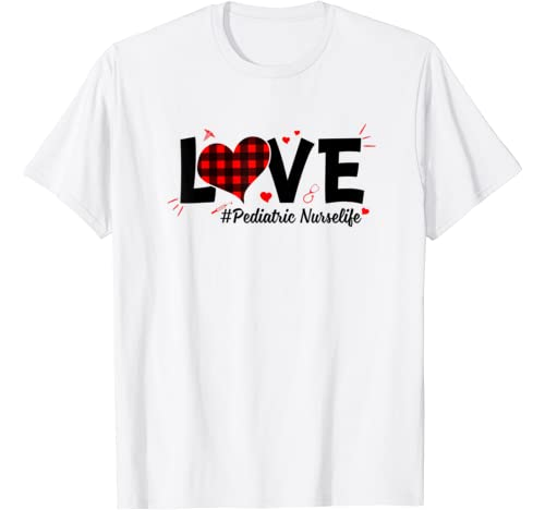 Red Plaid Heart Love Pediatric Nurse Life Valentine's Day T Shirt
