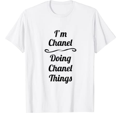 Im Chanel Doing Things T Shirt product image