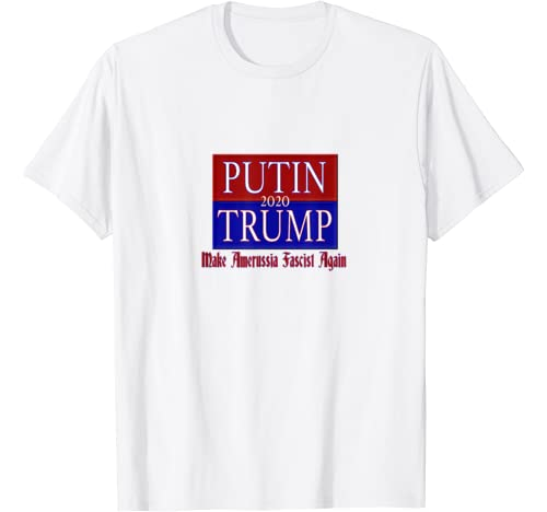 Putin   Trump 2020 Running Mates Anti Trump T Shirt