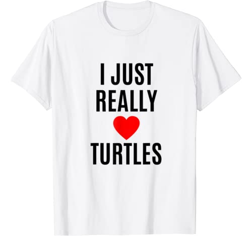I Just Really Love Turtles Gift For Animal Lovers Red Heart T Shirt