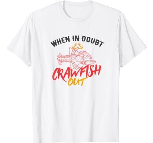 Crawfish When In Doubt Vintage Cajun Festival Mardi Gras T Shirt