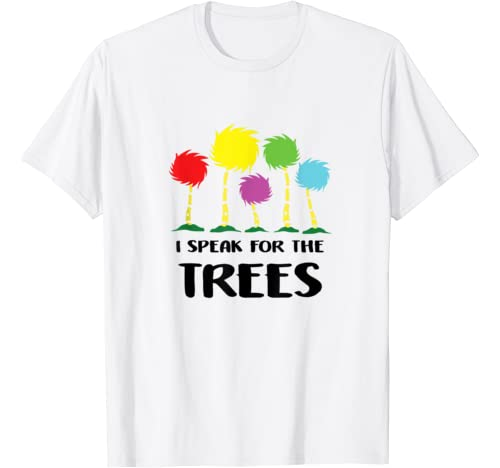 I Speak For The Trees Shirt   Science Earth Day 2020 Gifts T Shirt