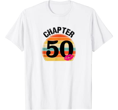 Chapter 50 50th Birthday 50 Years Old Women Lips Vintage T Shirt