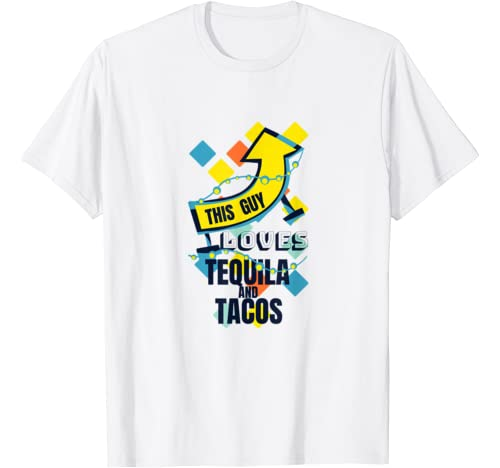 Tequila And Tacos Shirt   Funny Gift For Men T Shirt