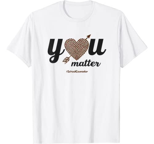 You Matter Coffee Heart School Counselor Teacher Kindness T Shirt