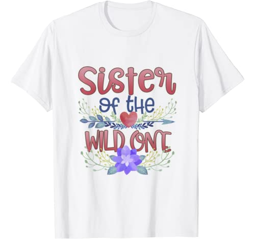 Sister Of Wild One 1st Birthday Cute Family Outfit Matching T Shirt