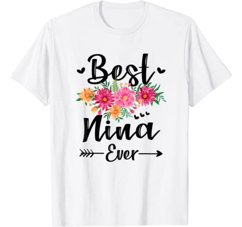 Best Nina Ever Mother's Day Gift Grandma Shirt T Shirt