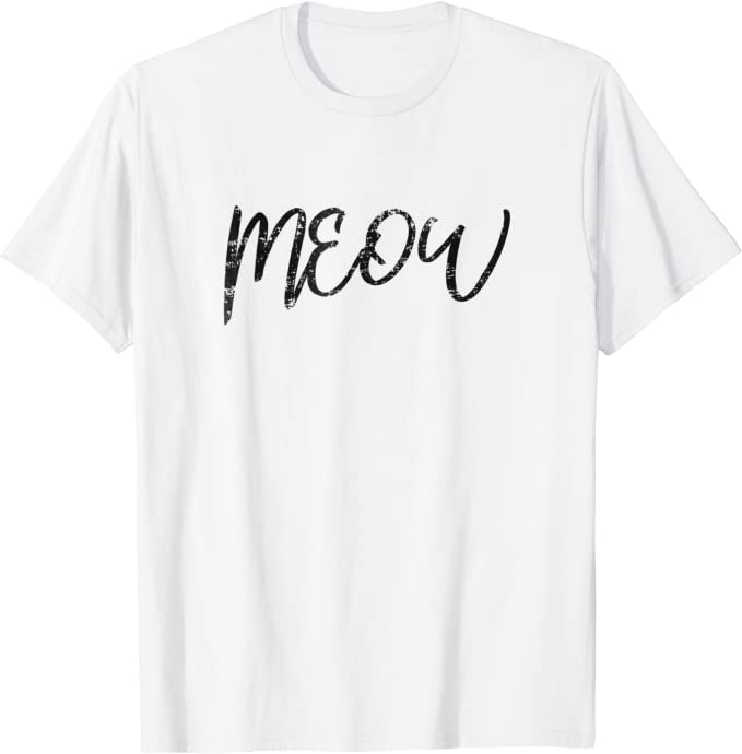 Meow Shirt for Women Smiling Cat Shirt for Mom Graphic Cat TShirt Cat Owner Gift Meow Kitty Shirt Meow Tshirt Rescue Adopt Cat Kitten