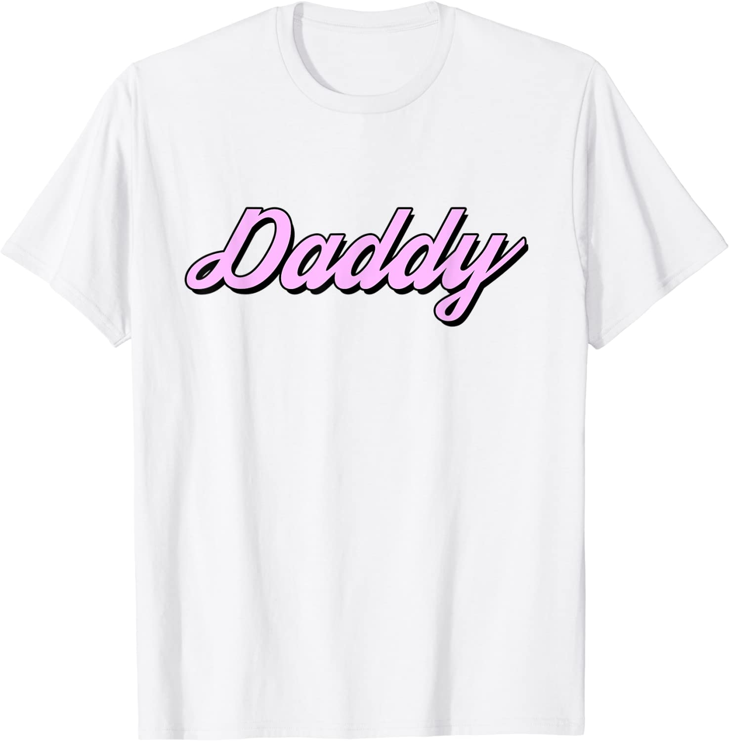Daddy - Funny Meme Pink Aesthetic T Shirt