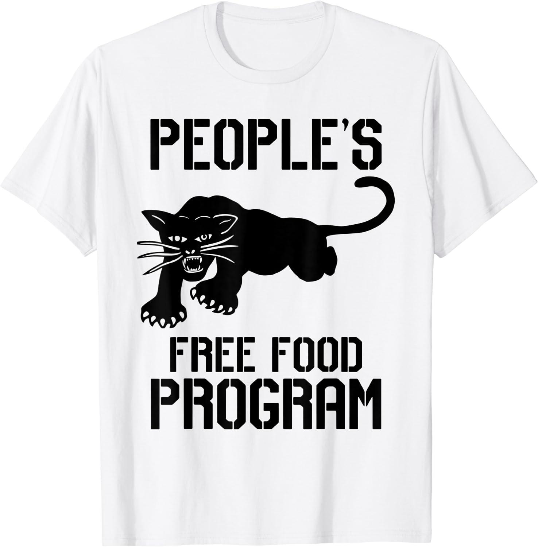 People's Free Food Program T shirt T-Shirt