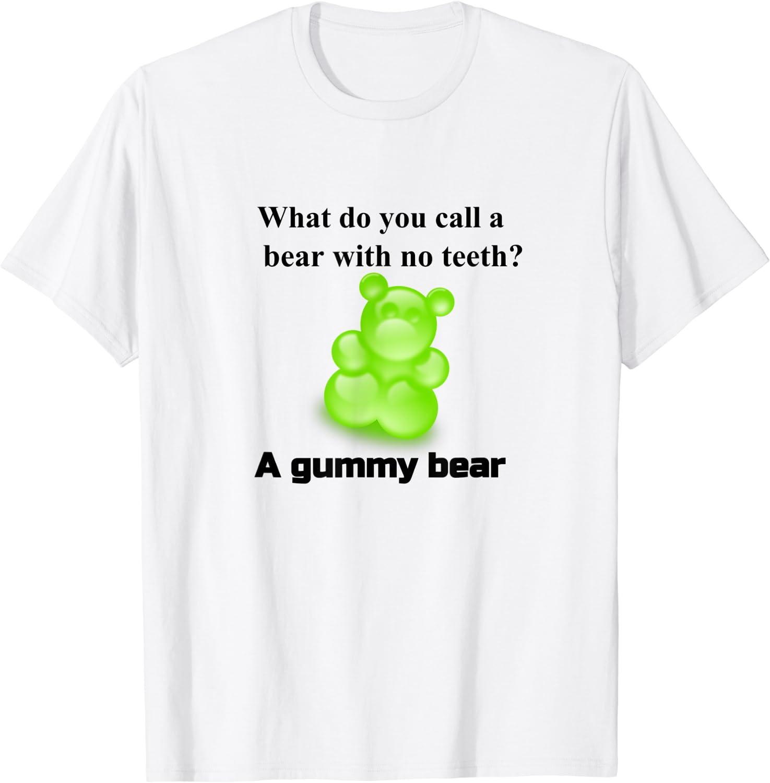 Joke T-Shirt Funny Parody Gummy unisex-child Bear Prank Kids Manufacturer regenerated New color product