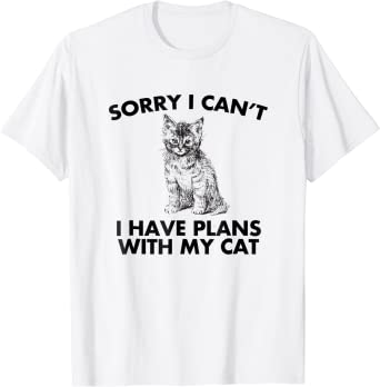 I have plans with my chickens T-Shirt I Can/'t Sorry
