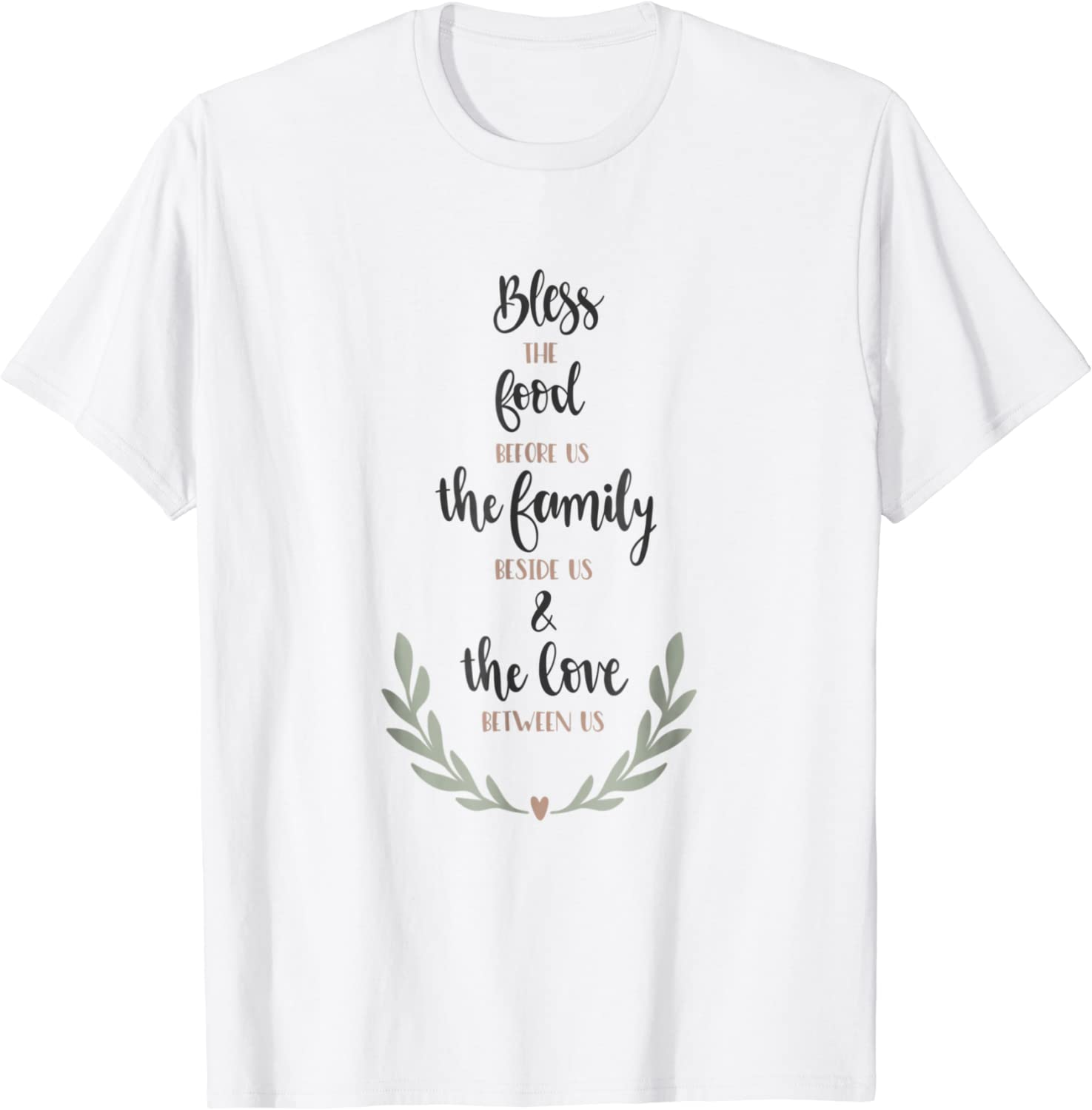 Bless The Food Before Us Family Beside Love Between Us Shirt