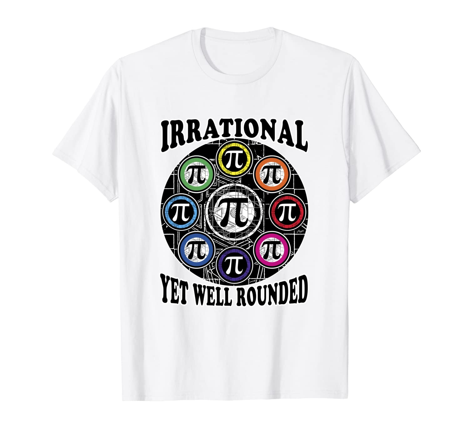 Irrational Yet Well Rounded Ultimate Pi Day 2 T-Shirt-Awarplus