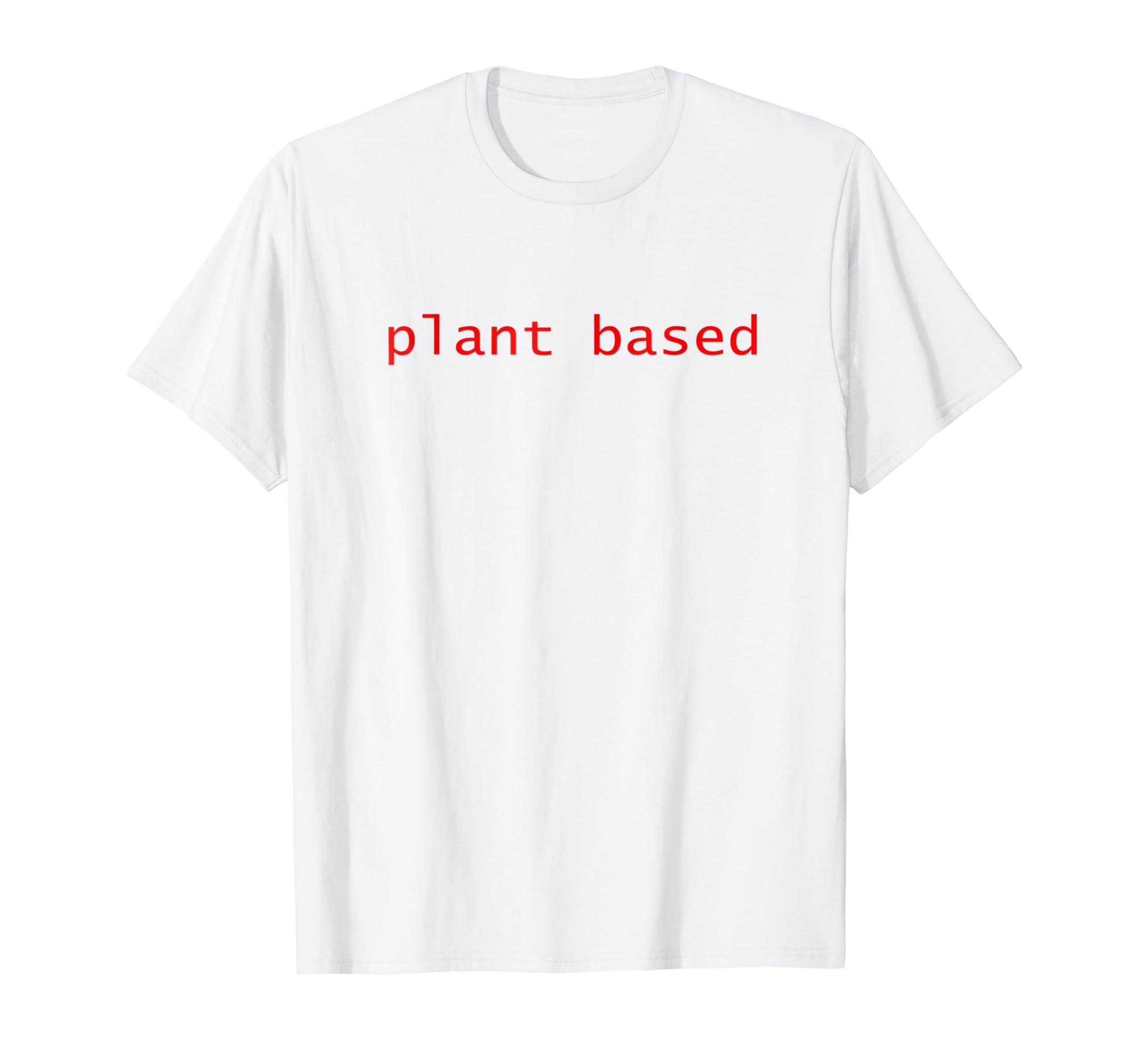 Amazon Plant Based Vegan TShirts Vegetarian Funny Birthday Gifts Clothing