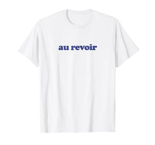 90d55c5b383 Image Unavailable. Image not available for. Color  Au Revoir - 70s Vintage  Retro French T-Shirt