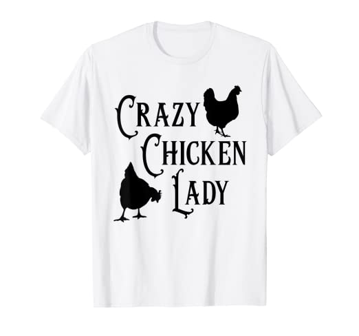 975aeb94d Image Unavailable. Image not available for. Color: Funny Chicken Lady T  shirt ...