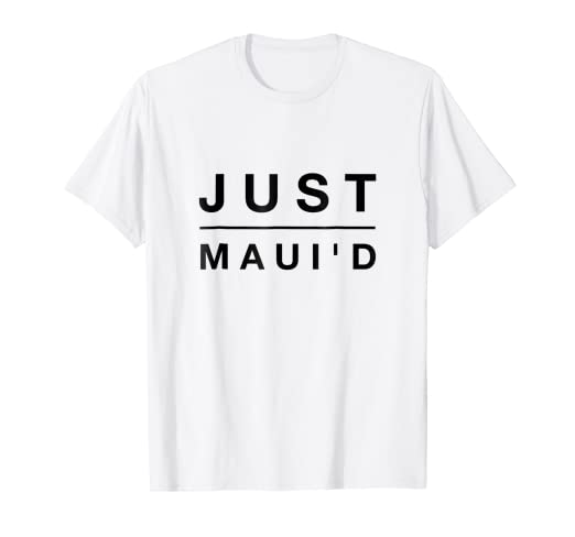 67eea864 Image Unavailable. Image not available for. Color: Funny Just Maui'd  Honeymoon T Shirt - Just Married Tee