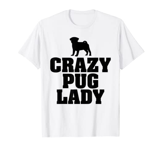 c32ed0a2e Image Unavailable. Image not available for. Color: Dog Lover Shirt Crazy  Pug Lady Tees Women Aunt Funny Gifts