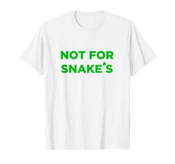 93593f906 Image Unavailable. Image not available for. Color: St Patricks Day 2019  Retro Not For Snakes Funny Slogan Tee