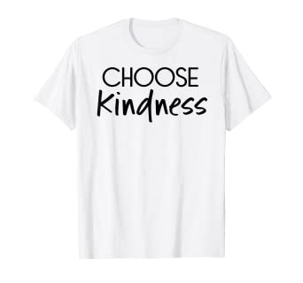8c4d0b0a Image Unavailable. Image not available for. Color: Choose Kindness Kind  Inspirational T-Shirt for Men Women Kid