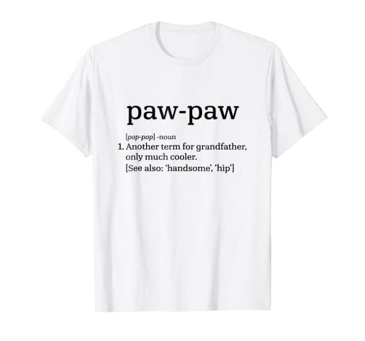 63563ae3 Image Unavailable. Image not available for. Color: Paw-Paw Grandfather -  Cool Definition Funny Grandpa T-Shirt