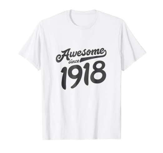 100th Birthday Shirt Gift 100 Year Old Women Men Grandma