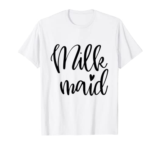8267ef9aae39 Image Unavailable. Image not available for. Color: Milk Maid Funny  Breastfeeding T-Shirt