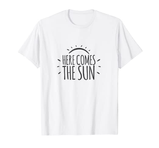 c771dd46879a Amazon.com  Here Comes the Sun Shirt- Funny Beach T Shirts  Clothing