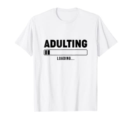 f1dde42b5 Image Unavailable. Image not available for. Color: Adulting Adult Loading  Funny Grow Up Men's ...