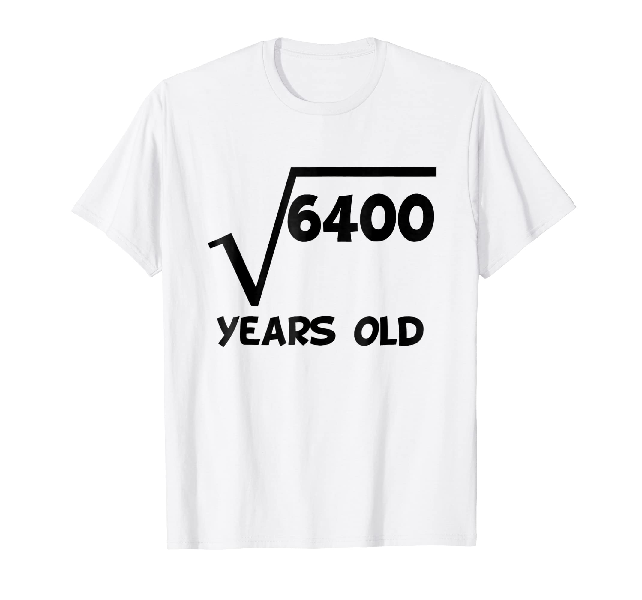 Amazon 80th Birthday Shirt Square Root 80 Years Old Math T Clothing