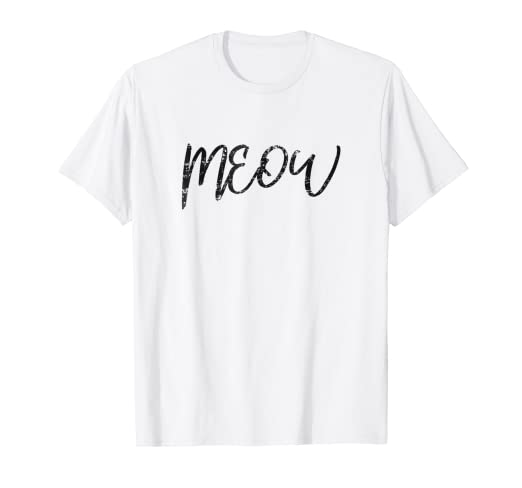 2eadd130 Image Unavailable. Image not available for. Color: Women's Meow Shirt Funny  Cat Meow T-Shirt