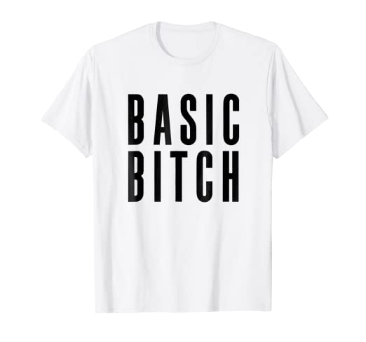 d5f5d10d0f Image Unavailable. Image not available for. Color: Basic Bitch T-shirt ...