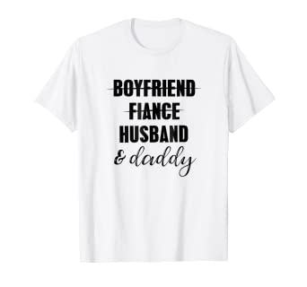 5c188beb Image Unavailable. Image not available for. Color: From Boyfriend to Daddy  Pregnancy Reveal Shirt