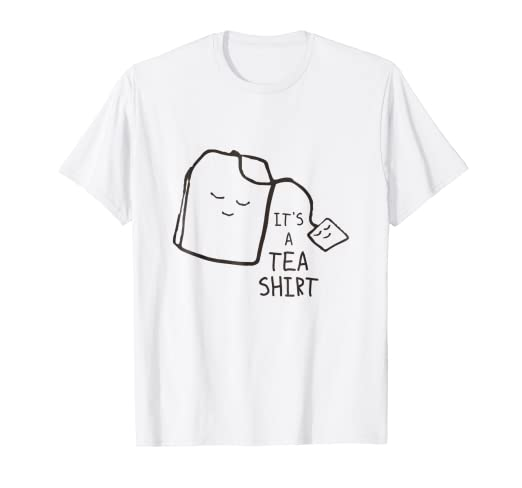 f234f1d9 Image Unavailable. Image not available for. Color: Funny Tea Quote T-shirt  ...