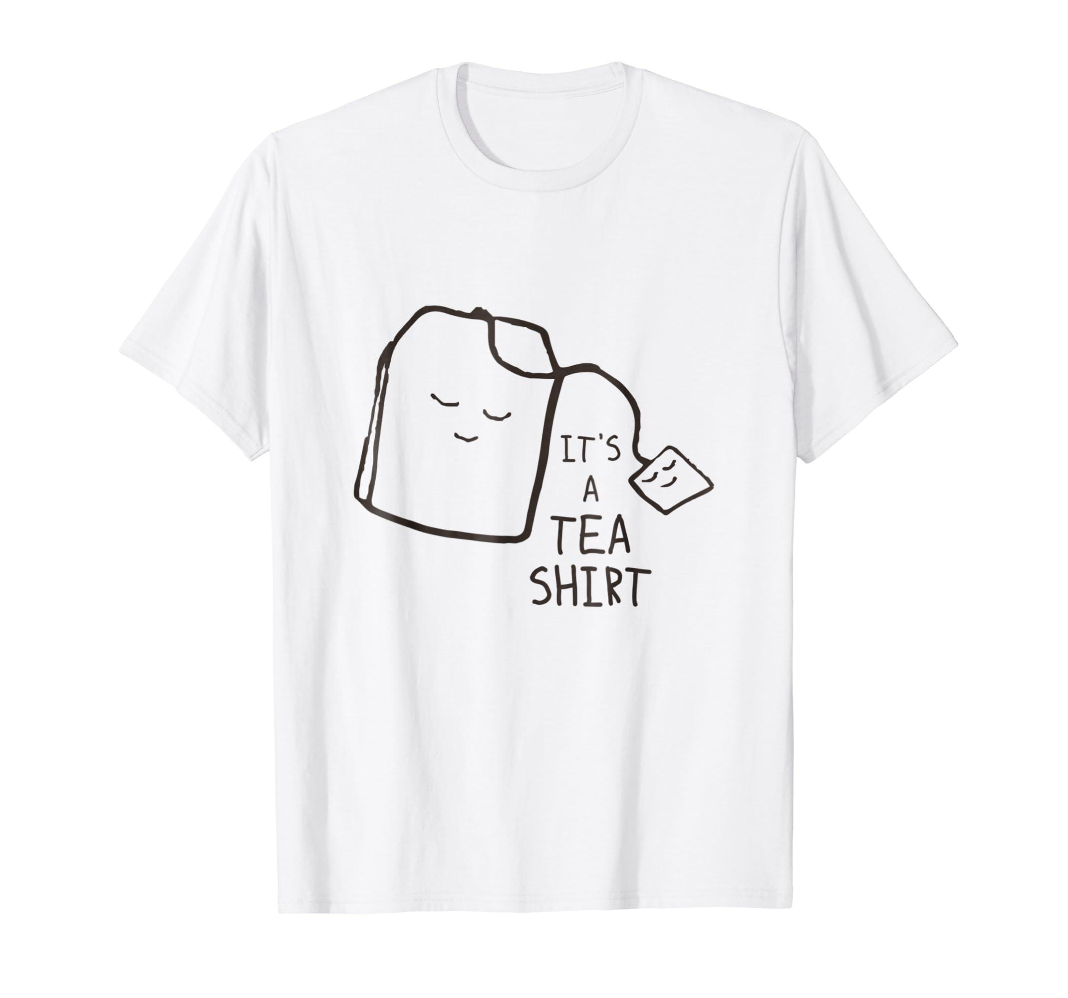 039166844a6 Amazon.com  Funny Tea Quote T-shirt
